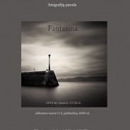 "First personal exhibition ""Fantasma"""